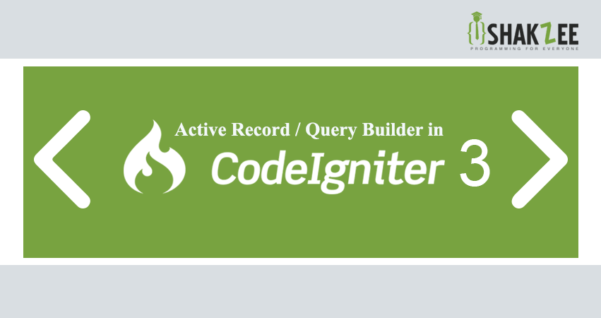 Active Record or query builder in CodeIgniter